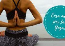 Cosa metto per fare Yoga? Leggings, Top e 8 Consigli