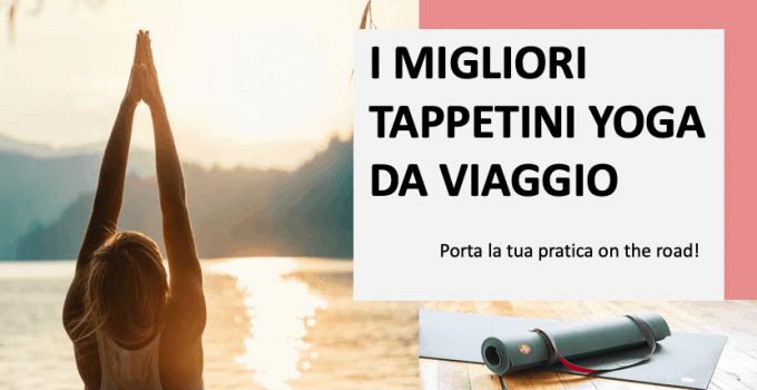 Tappetino yoga da viaggio: test e confronto dei migliori (2020)